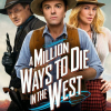 A Million Ways To Die Movie Review